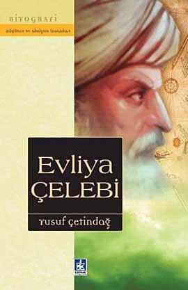 Evliya Çelebi - Biyografi